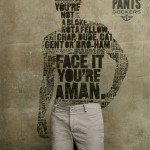 """Face It: You're a Man,"" from My Celibate Life, via Make It Like a M"